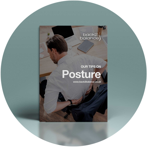 DOWNLOAD OUR HANDY GUIDE WITH TIPS TO HELP YOUR POSTURE